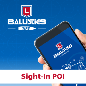 Ballistics app tips: Sight-In POI
